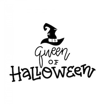 Queen of halloween quote. modern hand drawn script style lettering phrase