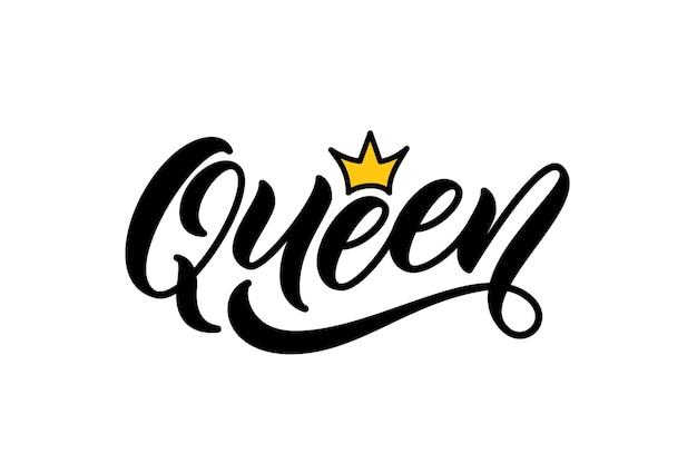 Слово королевы с короной, рисованной надписи. дизайн каллиграфической надписи для печати на одежде, футболке, толстовке. рукописный текст королевы надписи.