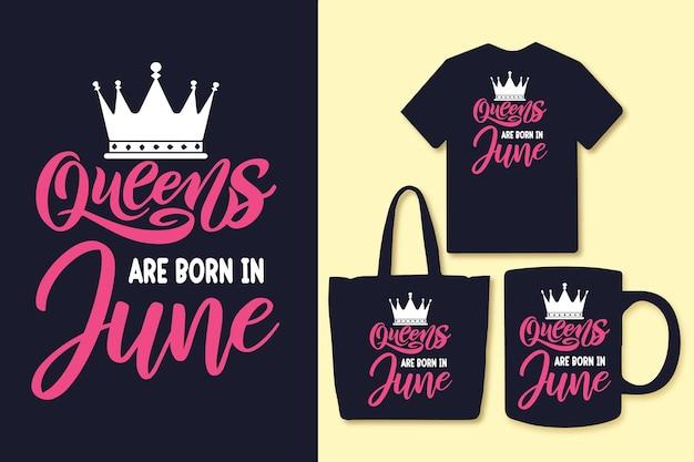 クイーンズは6月に生まれますタイポグラフィはデザインtシャツと商品を引用します
