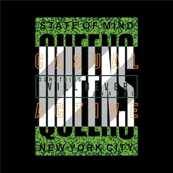 퀸즈 뉴욕시 그래픽 타이포그래피 벡터 t 셔츠 디자인 일러스트 레이 션 캐주얼 활성