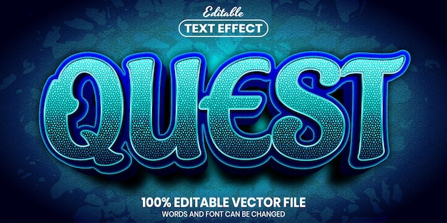 Quest text, font style editable text effect