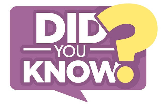 Question or interesting fact did you know isolated