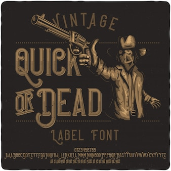 Quick or dead label typeface