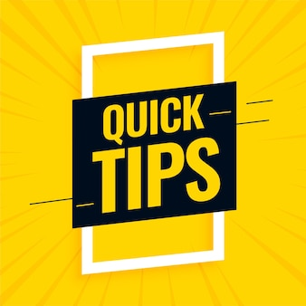 Quick helpful tips yellow background