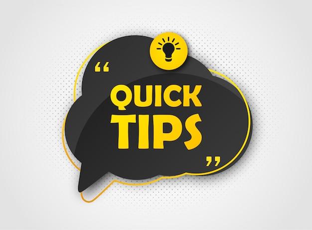 Quick tip, banner to helpful tricks. speech bubble