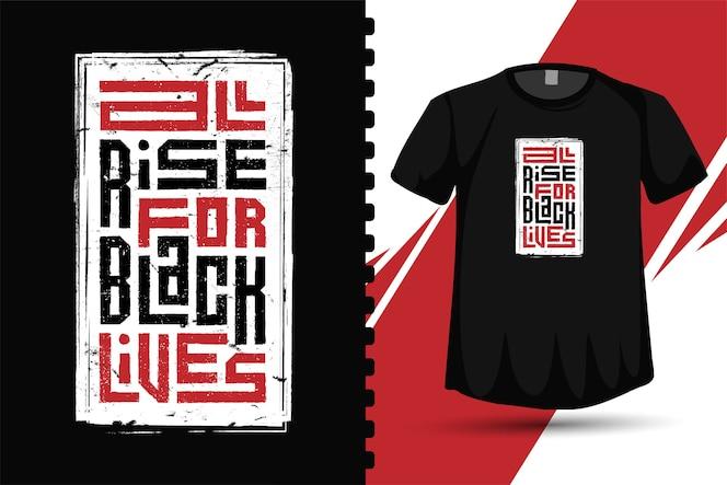 Quota all rise for black lives, modello di design verticale tipografia alla moda