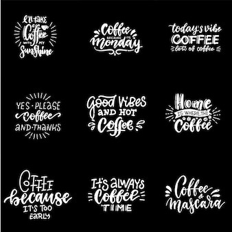 Quote coffee typography set. calligraphy style