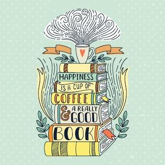 Цитировать. счастье - это чашка кофе и действительно хорошая книга. винтажная печать с текстурой гранж и буквами. эту иллюстрацию можно использовать как принт или футболку, постер, поздравительную открытку.
