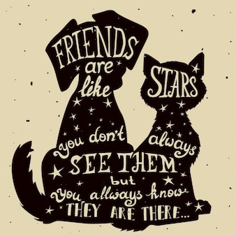 Quote inside the silhouettes of a dog and a cat