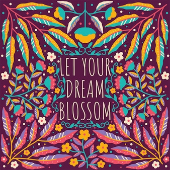 Quote let your dream blossom framed in hand drawn