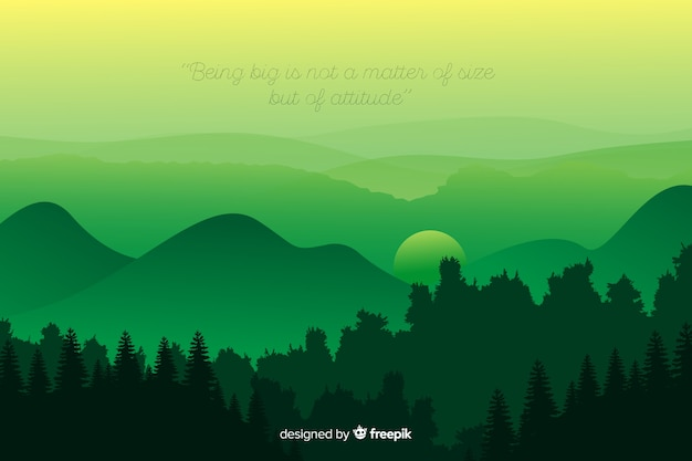 Quote and mountains in a green shade