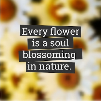 Quote on blurred floral background