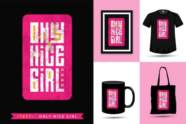 Цитата футболка only nice girl.