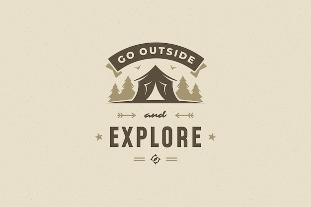 Quote typography with hand drawn camping tent in forest symbol for greeting card or poster and other