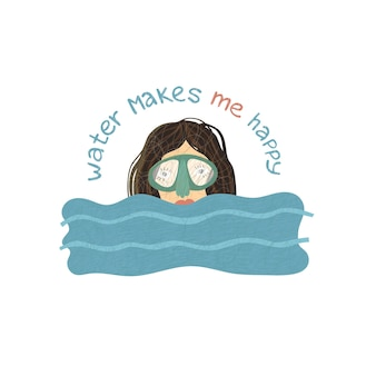 Quote water makes me happy woman with mask in the water vector illustration