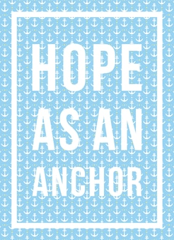 Quotes poster hope as an anchor pattern