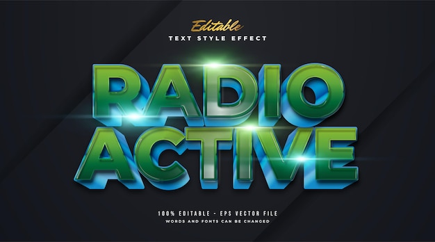 Radio active text in blue and green gradient and cartoon style with embossed effect