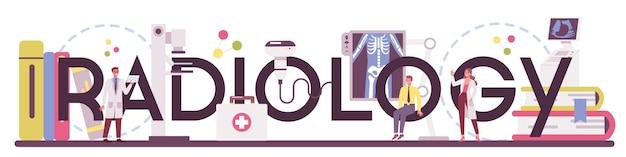 放射線医学の活版印刷の単語。コンピュータ断層撮影、ヘルスケアと病気の診断のアイデアで人体のx線画像を調べる医師。孤立