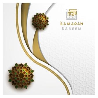 Рамадан карим красивая поздравительная открытка исламский цветочный узор вектор дизайн с арабской каллиграфией