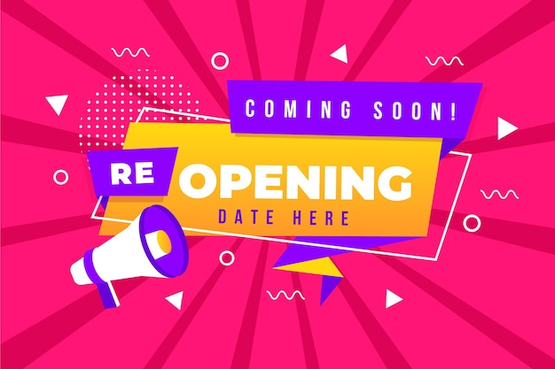 Re-opening soon background