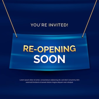 Re-opening soon banner with invitation