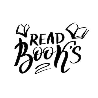 本の手描きのレタリングの引用を読んでください。タイポグラフィのロゴのエンブレム。テキスト書道碑文カードのデザイン。読書本のポスターテンプレートの恋人。白い背景で隔離のベクトルイラスト。