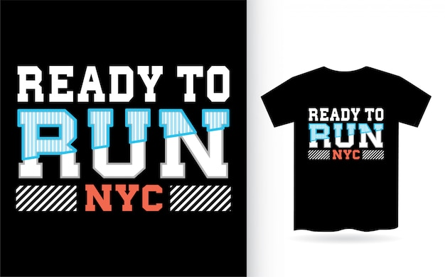Ready to run t shirt design for print