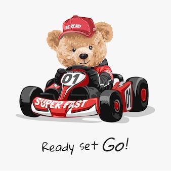 Готовый набор пойти лозунг с куклой медведь за рулем картинг векторные иллюстрации