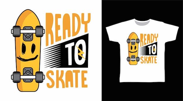 활판 인쇄 tshirt 디자인 스케이트 준비