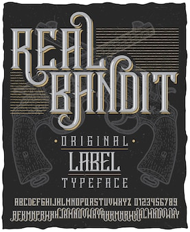 Real bandit typeface poster with hand drawn two revolvers on dusty