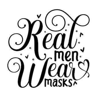 本物の男性はマスクを着用しますユニークなタイポグラフィ要素プレミアムベクトルデザイン