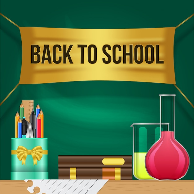 Realistic back to school banner and pencil case,book, and flask on the table