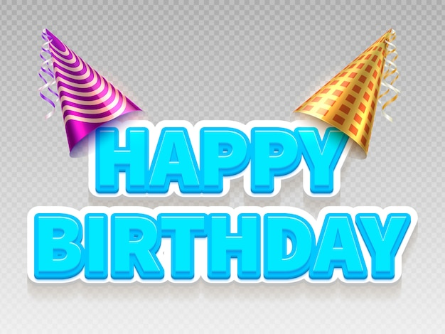 Realistic birthday party text banner. happy birthday and party