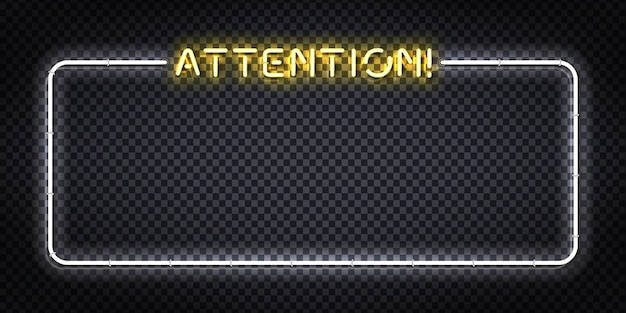 装飾とカバーのための注意フレームのロゴの現実的な孤立したネオンサイン。