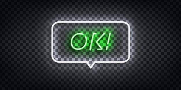 Realistic isolated neon sign of ok logo for template decoration on the transparent background.