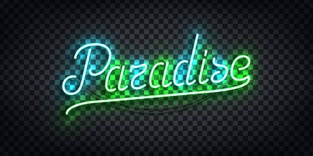 Realistic isolated neon sign of paradise typography