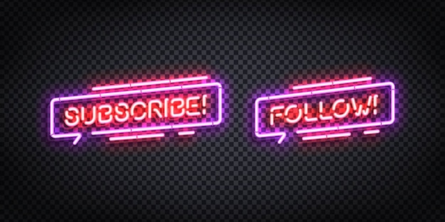Realistic isolated neon sign of subscribe and follow logo.