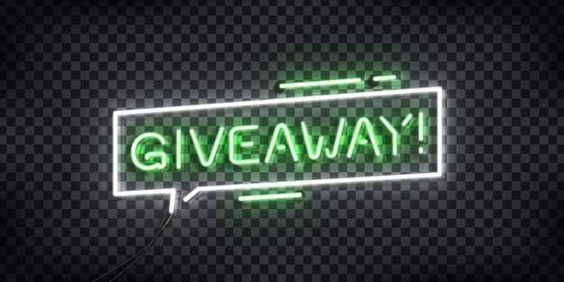 Realistic  neon sign of giveaway logo for template decoration and covering on the transparent background.