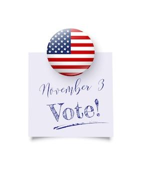 Реалистичный круглый магнит с национальным флагом сша держит напоминание с текстом ноябрьского дня голосования.