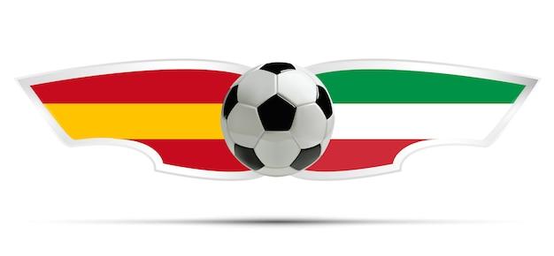 Realistic soccer ball or football on italia and spain flag