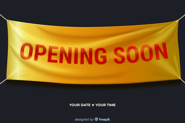Realistic textile sign opening soon