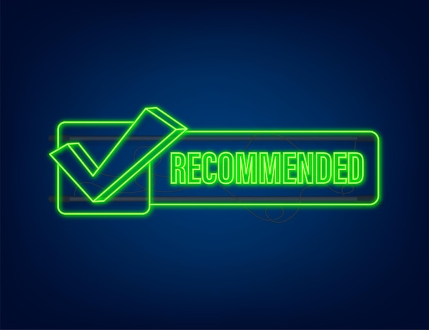 Recommend icon. neon label recommended on dark blue background. neon icon. vector stock illustration.
