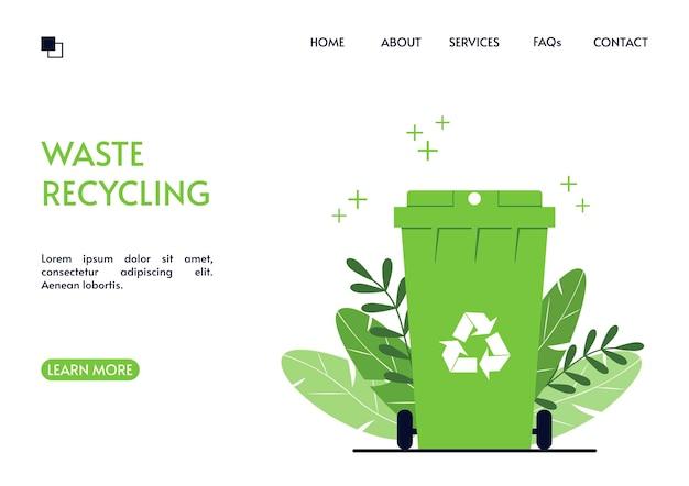 재활용 방문 페이지 녹색 쓰레기통. 폐기물 전환 및 2 차 원자재 사용 랜딩 페이지