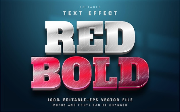 Red bold text effect editable