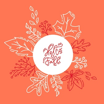 Red calligraphy lettering text hello fall on white and orange background