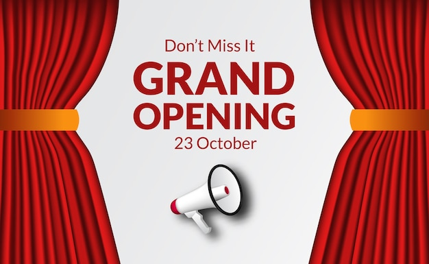 Red curtain and 3d megaphone for grand opening poster banner template