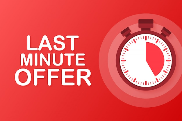 Red last minute offer button sign, alarm clock countdown logo.
