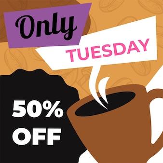 Снижение цены в кафе или ресторане во вторник. баннер для рекламы и маркетинга, продажи товаров по заниженной стоимости и со скидками. скидка 50% на латте или эспрессо. вектор в плоском стиле