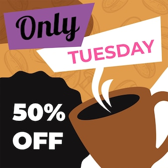 Reduction of price in cafe or restaurant in tuesday. banner for advertisement and marketing, selling products with lowered cost and discounts. 50 percent off latte or espresso. vector in flat style