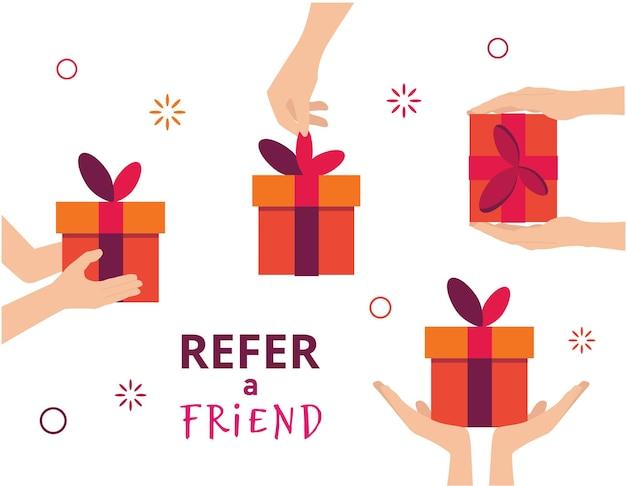 친구를 추천합니다. 추천 마케팅 개념입니다. 두 사람의 손과 선물 상자의 그림입니다.